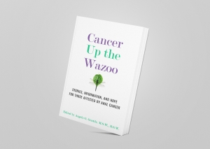 Cancer Up the Wazoo book cover