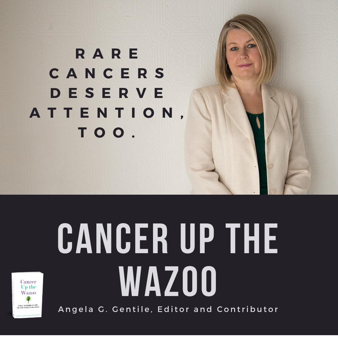 Angela Rare cancers deserve attention